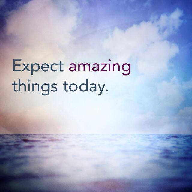 Heart Candy: Expect amazing things today!